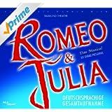 Romeo & Julia - Das Musical - Deutschsprachige Gesamtaufnahme