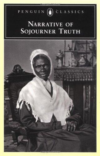 Narrative of Sojourner Truth (Penguin Classics)