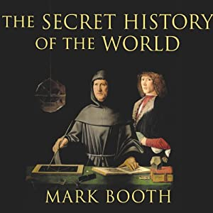 The Secret History of the World Audiobook