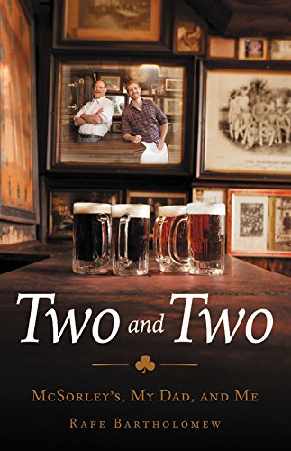 Book Cover: Two and Two: McSorley's, My Dad, and Me