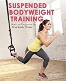 img - for Suspended Bodyweight Training: Workout Programs for Total-Body Fitness book / textbook / text book