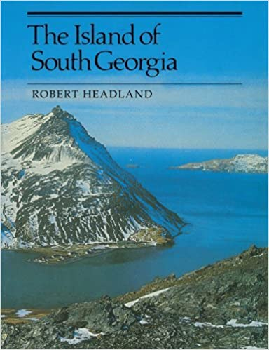 Book The Island of South Georgia by Robert K. Headland (1992-05-29)