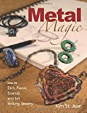 Metal Magic, Kim St. Jean, 0871164930