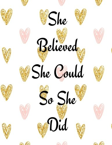 """Download She Believed She Could So She Did: Quote Journal Pink Notebook Composition Book Inspirational Quotes (8.5""""x11"""") Large (Volume 26) pdf"""