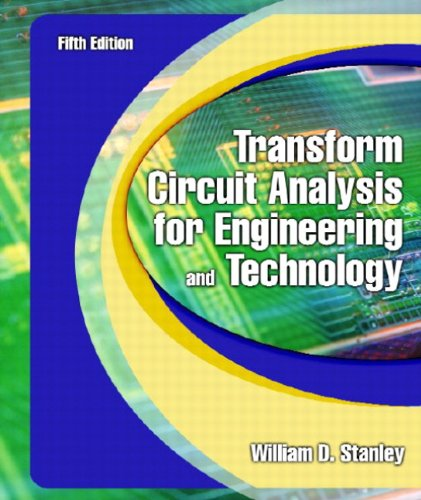 Transform Circuit Analysis for Engineering and Technology (5th Edition) by Pearson