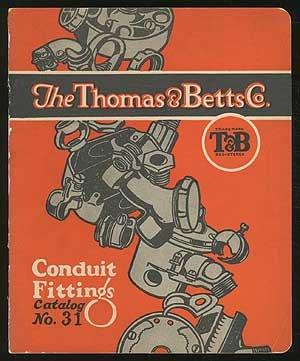 The Thomas & Betts Co. Conduit Fittings: Catalog No. - Betts Conduit