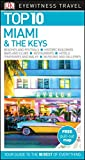 Top 10 Miami and the Keys (Pocket Travel Guide)
