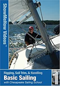 Basic Sailing Skills, with Chesapeake Sailing School, Show Me Videos, Learn to Sail