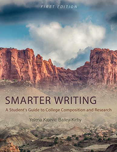 Smarter Writing: A Student's Guide to College Composition and Research