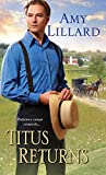 Titus Returns (A Wells Landing Romance Book 5) - Kindle edition by Lillard, Amy. Religion & Spirituality Kindle eBooks @ Amazon.com.