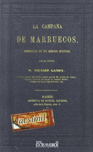 Descargar Libro La Campaña De Marruecos. Memorias De Un Médico Militar Nicasio Landa