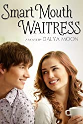 Smart Mouth Waitress (Life in Saltwater City Book 2)