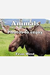 Animals: Photos to enjoy (a children's picture book) Kindle Edition