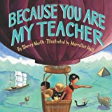 Because You Are My Teacher, Sherry North, 1419703854