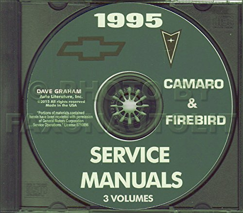 1995 CHEVROLET CAMARO, PONTIAC FIREBIRD, FORMULA & TRANS AM FACTORY REPAIR SHOP & SERVICE MANUAL Includes All Models