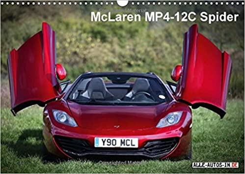 Buy McLaren MP4 12C Spider / UK Version 2015: 625 HP 330 Km/h   The McLaren  MP4 12C Spider (Calvendo Mobility) Book Online At Low Prices In India |  McLaren ...