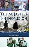 The Al Jazeera Phenomenon: Critical Perspectives on New Arab Media