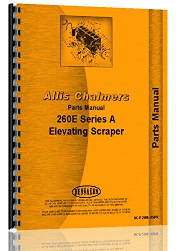 Allis Chalmers 260 Series A Elevating Scraper Parts Manual