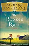 img - for The Broken Road: A Novel (The Broken Road Series) book / textbook / text book