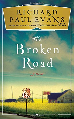 The Broken Road: A Novel (The Broken Road - 2017 Time Christmas