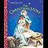 The Christmas Story (Little Golden Book)