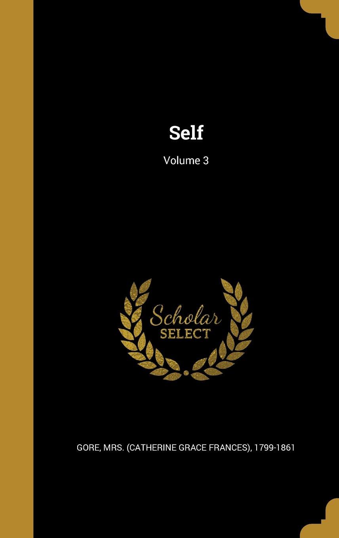 Read Online Self; Volume 3 ebook