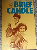 Brief Candle, Charles B. Garrigus, 0894070843