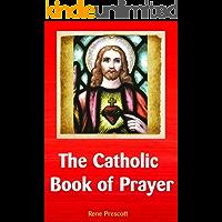 The Catholic Book of Prayer