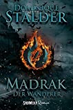 Der Wanderer: Madrak: Band 2