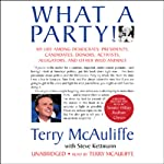 What a Party: My Life Among Democrats | Steve Kettmann,Terry McAuliffe
