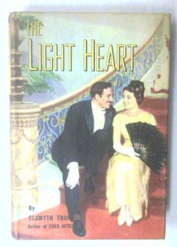 The Light Heart by Elswyth Thane / Duell, Sloan and Pearce Publisher (Hardcover) 1947
