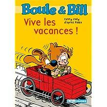 Boule et Bill - Vive les vacances ! (Biblio Mango Boule et Bill t. 218) (French Edition)