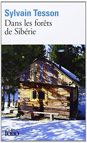 Dans Les Forets De Siberie French Edition By Tesson, SylvainApril 26, 2013 Mass Market Paperback