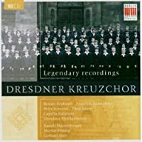 Dresden Kreuzchor: Legendary Recordings