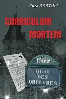 Curriculum Mortem par Bartoli