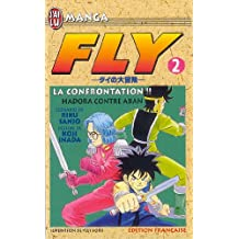 FLY T02 : LA CONFRONTATION HADORA CONTRE ABAN