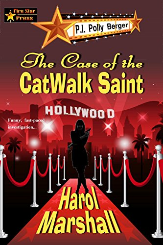 The Case of the CatWalk Saint (A P.I. Berger Mystery Book 1) by [Marshall, Harol ]