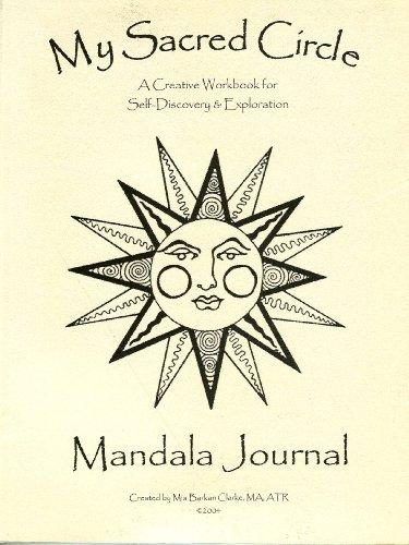 My Sacred Circle Mandala Journal: A Creative Workbook for Self-Discovery & Exploration