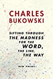 Sifting Through the Madness for the Word the Line the Way