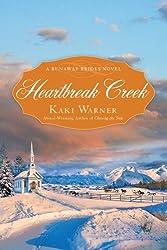 Heartbreak Creek (Runaway Brides Novel, A Book 1)