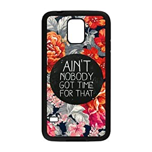 Ain't Nobody Got Time For That Brand New Cover Case with Hard Shell Protection for SamSung Galaxy S5 I9600 Case lxa#916134
