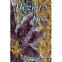 Megan's Kiss