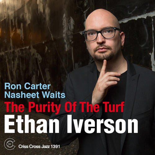 Ethan Iverson - The Purity Of Turf cover