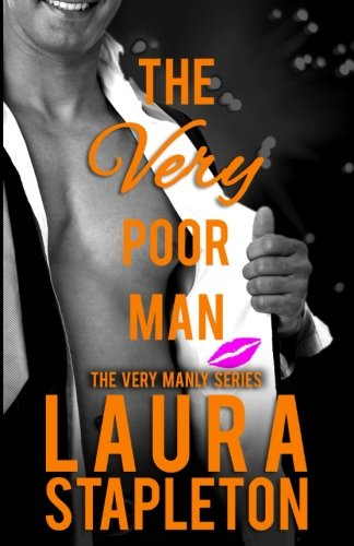 The VERY Poor Man (The VERY Manly) (Volume 4)