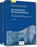 Internationale Rechnungslegung: IFRS 1 bis 16, IAS 1 bis 41, IFRIC-Interpretationen, Standardentwürfe