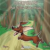 Longfellow And The Deep Hidden Woods