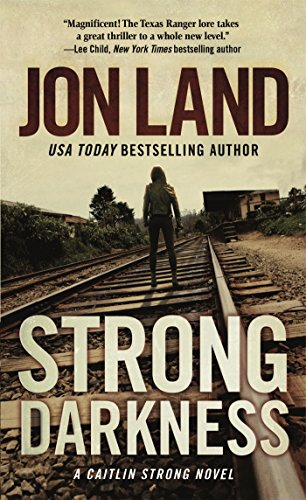 Strong Darkness: A Caitlin Strong Novel (Caitlin Strong Novels)