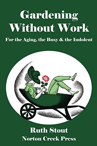 Gardening Without Work: For the Aging