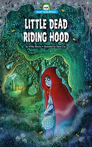 Little Dead Riding Hood (Scary Tales Retold)