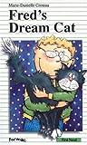 Fred's Dream Cat, Marie-Danielle Croteau, 0887803040
